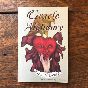 "NEW! Paperback Book - ""Oracle Alchemy, The Art of Transformation in Life and Card Reading"""