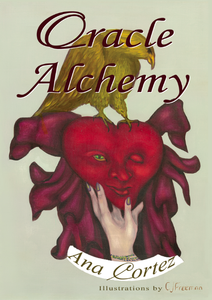 "PDF EBOOK - ""Oracle Alchemy, The Art of Transformation in Life and Card Reading"""