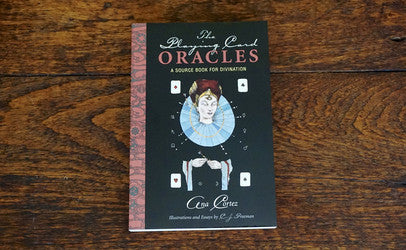 The Playing Card Oracles by Ana Cortez