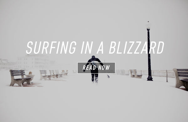 Surfing in a Blizzard