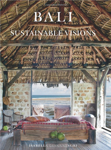 Bali, Sustainable Visions