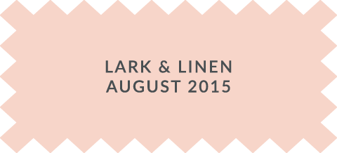 Lark and Linen Feature August 2015