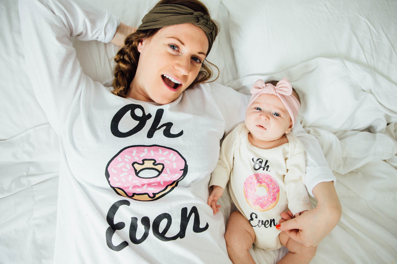 Oh Donut Even, Oh Don't Even, Mama & Baby Matching Set