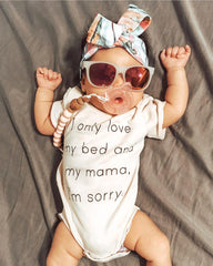 I Only Love My Bed & My Mama I'm Sorry Organic Baby Onesie®