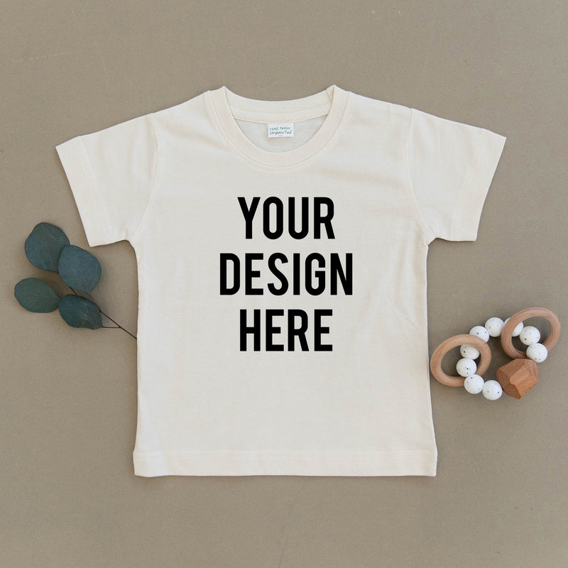 Custom Design Organic Toddler Tee