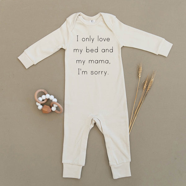 I Only Love My Bed & My Mama I'm Sorry Organic Baby Playsuit