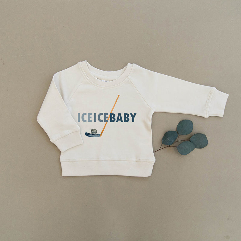 Ice Ice Baby Hockey Organic Baby & Toddler Natural Pullover
