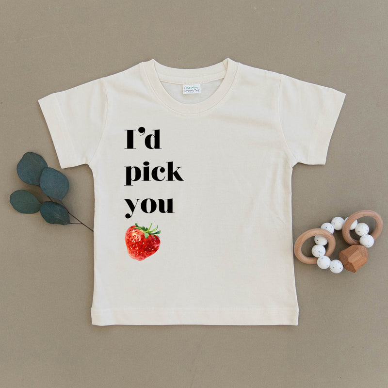 I'd Pick You Strawberry Organic Toddler Tee