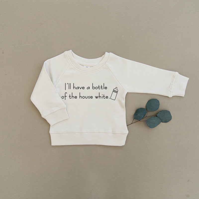 I'll Have a Bottle of The House White Organic Baby & Toddler Natural Pullover
