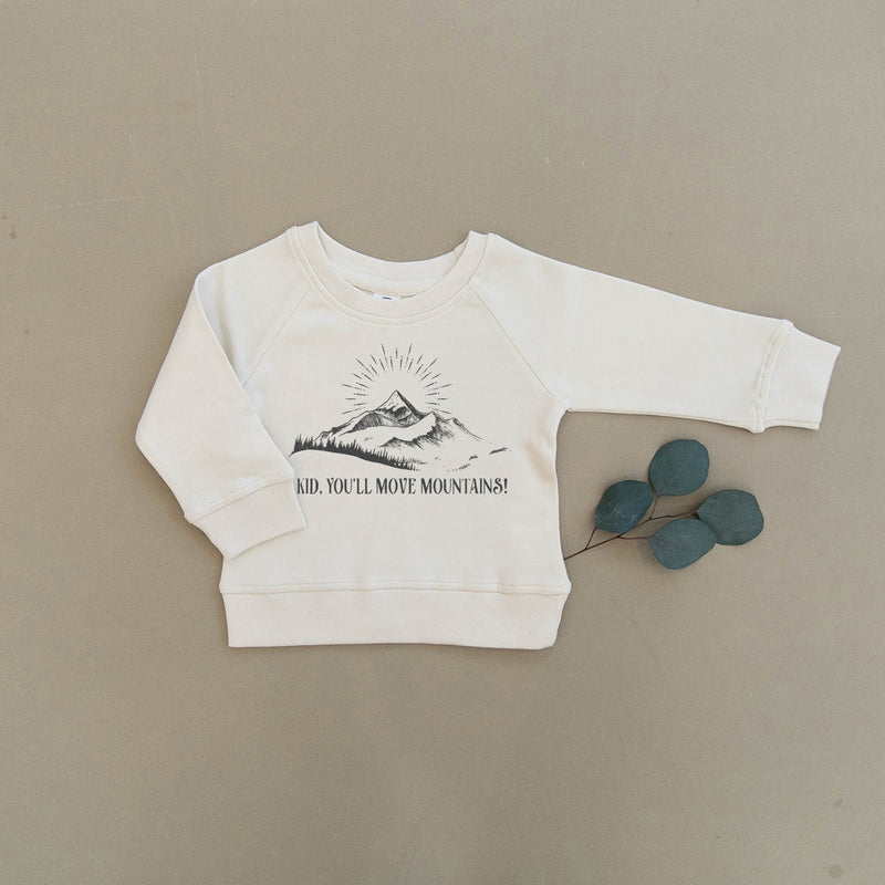 Kid You'll Move Mountains Organic Baby & Toddler Natural Pullover