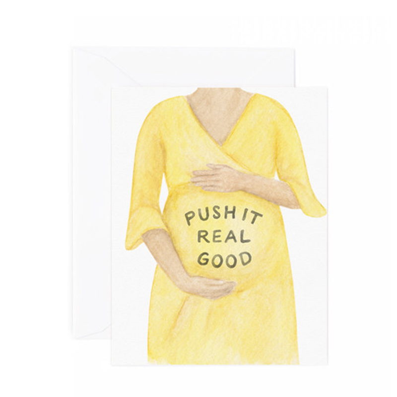 Push It Real Good Pregnancy Greeting Card