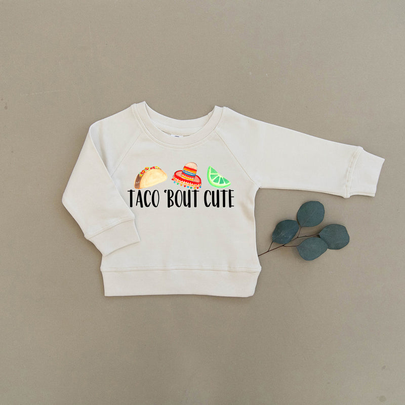 Taco Bout Cute Organic Baby & Toddler Natural Pullover