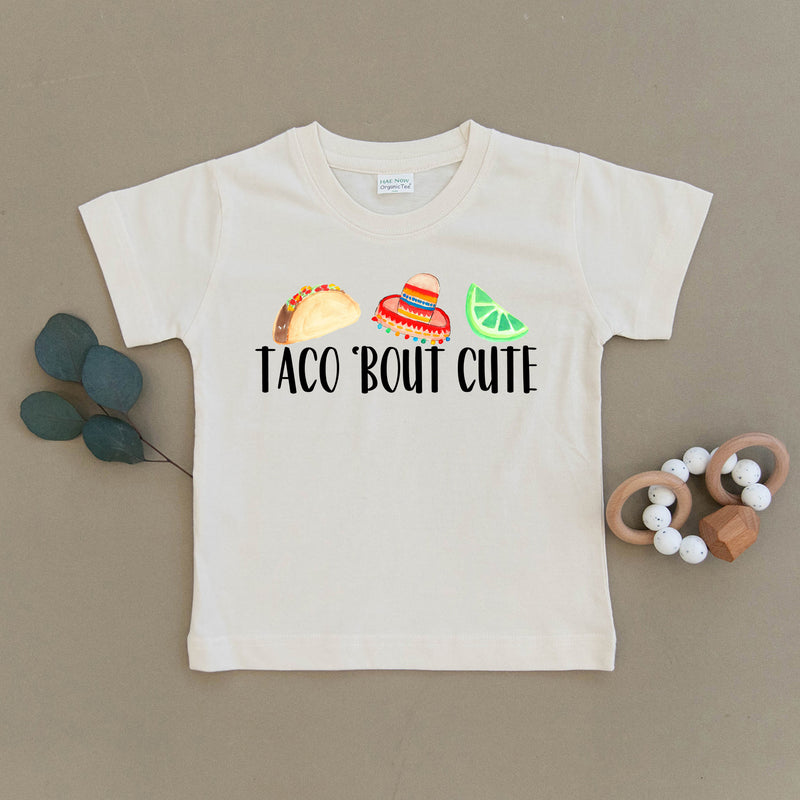Taco 'Bout Cute Organic Toddler Tee