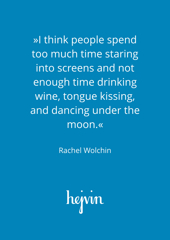 Hejvin Bisous Postkarte | Rachel Wolchin | I think people spend too much time staring into screens and not enough time drinking wine, tongue kissing, and dancing under the moon.