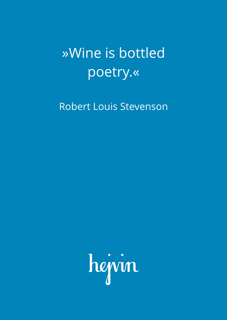 Hejvin Bisous Postkarte | Robert Louis Stevenson | Wine is bottled poetry.