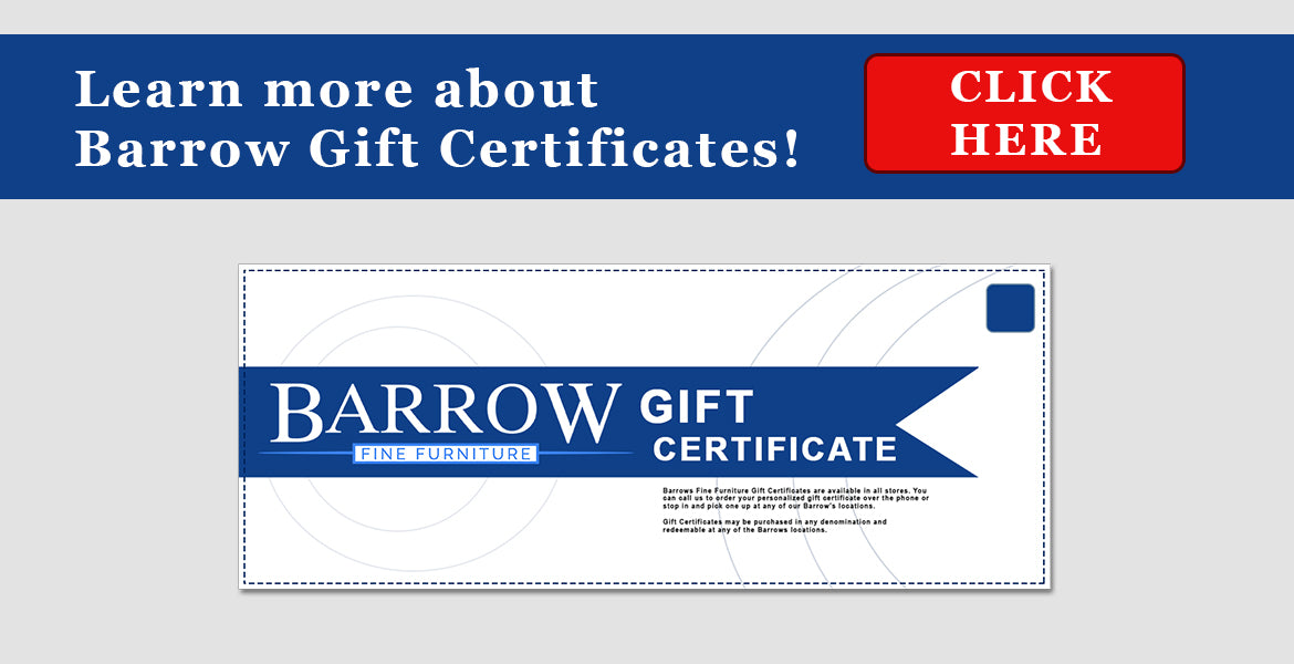 Barrow Fine Furniture gift certificates