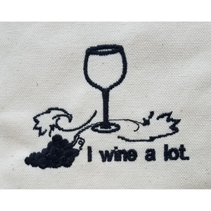 I Wine A Lot Tote Bag - Design Close Up