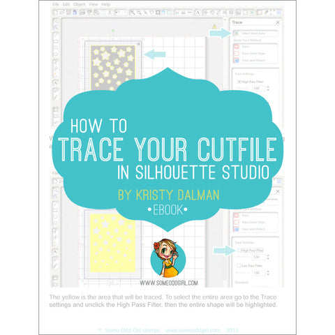 How To Trace Your Cutfiles ebook, SomeOddGirl