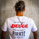 Be a Pirate Tee