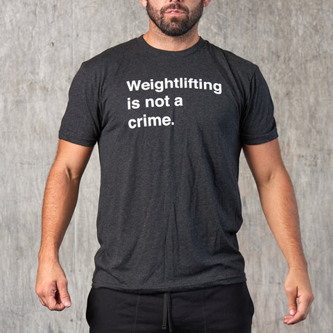Weightlifting Is Not a Crime Tee