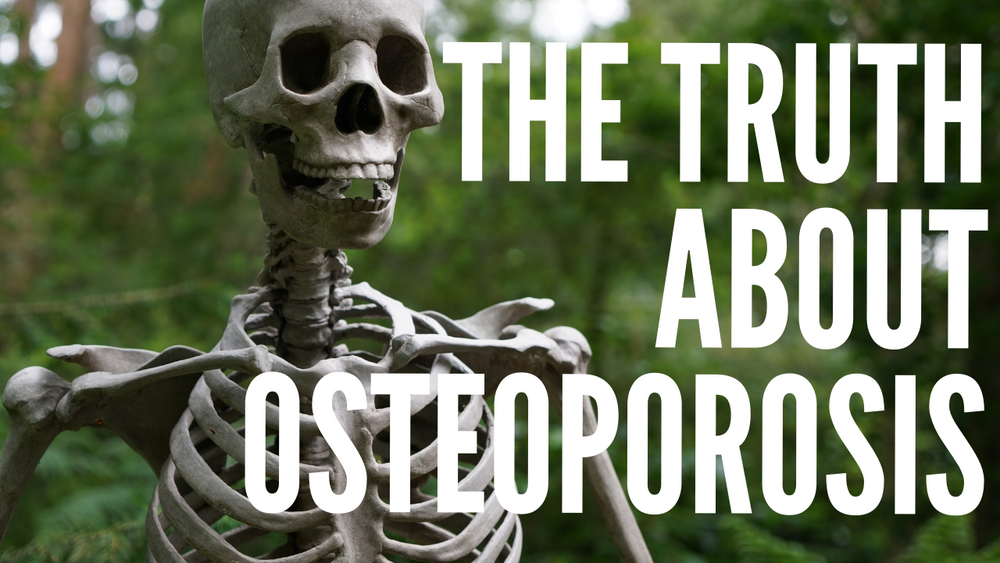 The Truth About Osteoporosis: Natural Cures