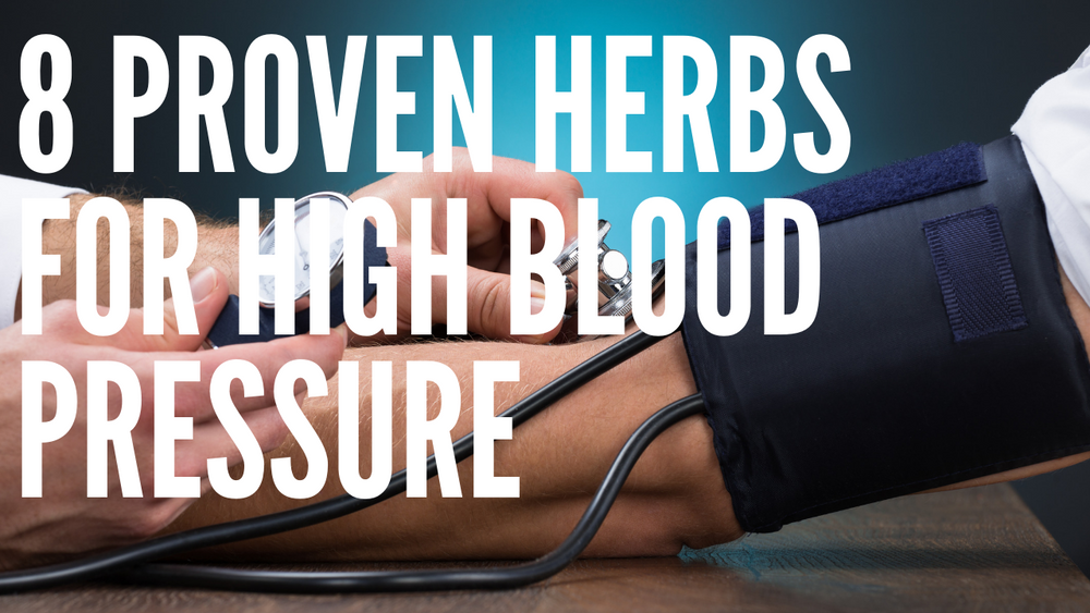 8 Proven Herbs for High Blood Pressure & ED