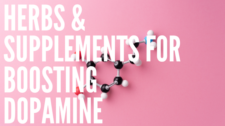 Proven Herbs & Supplements for Boosting Dopamine