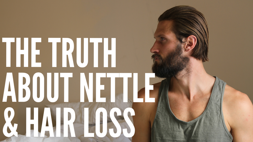 2 Ways Nettle Root Helps With Hair Loss - That Has Nothing to do With DHT