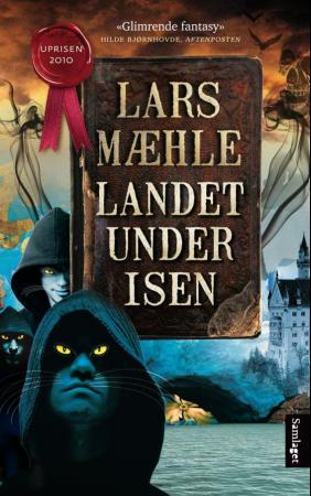 Landet under isen: fantasyroman