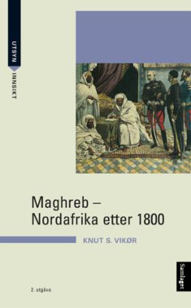 Maghreb: Nordafrika etter 1800