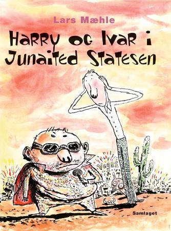 Harry og Ivar i Junaited Statesen