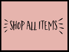 SHOP ALL ITEMS