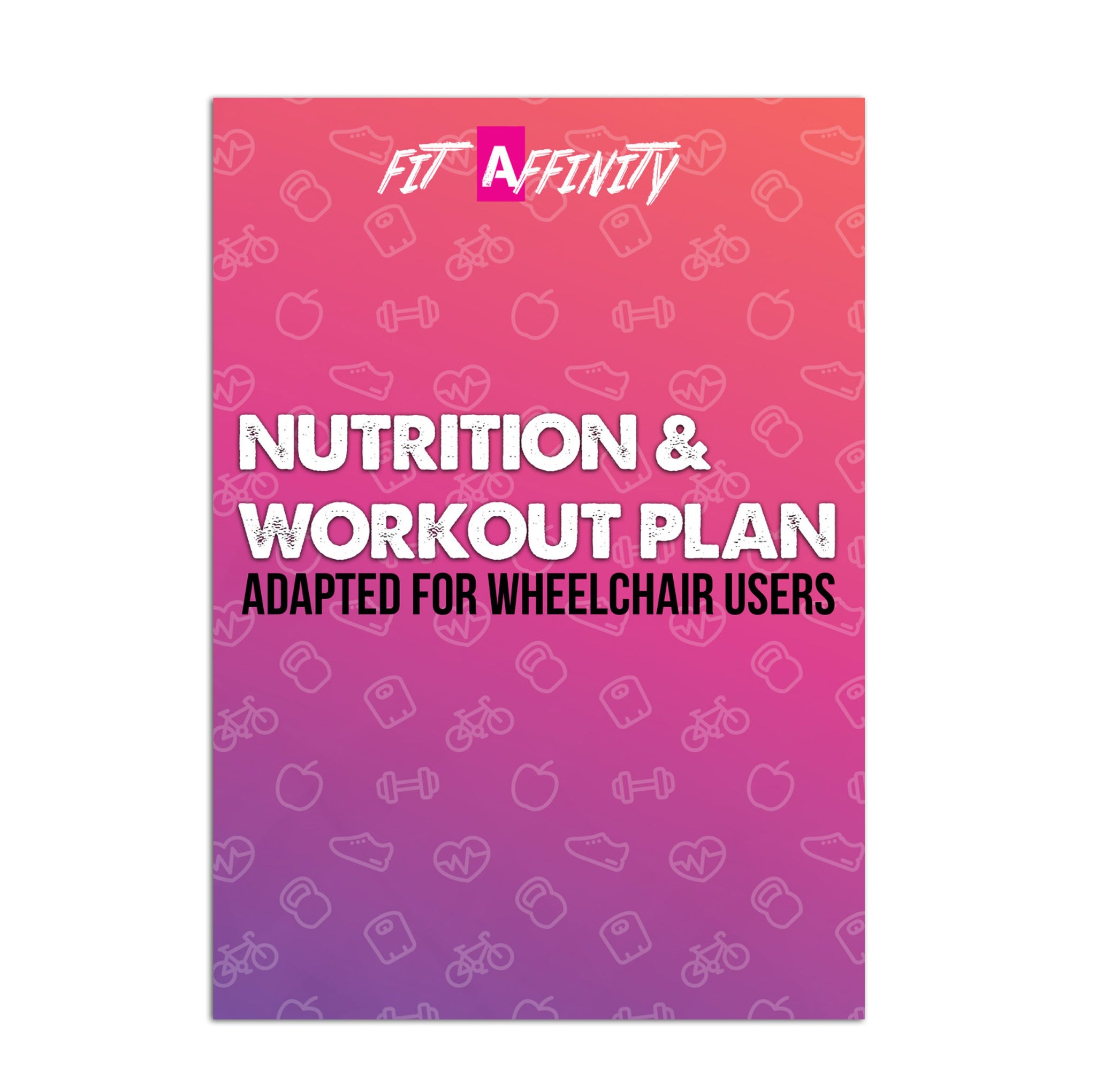 Free Nutrition & Workout Plan - Adapted For Wheelchair Users