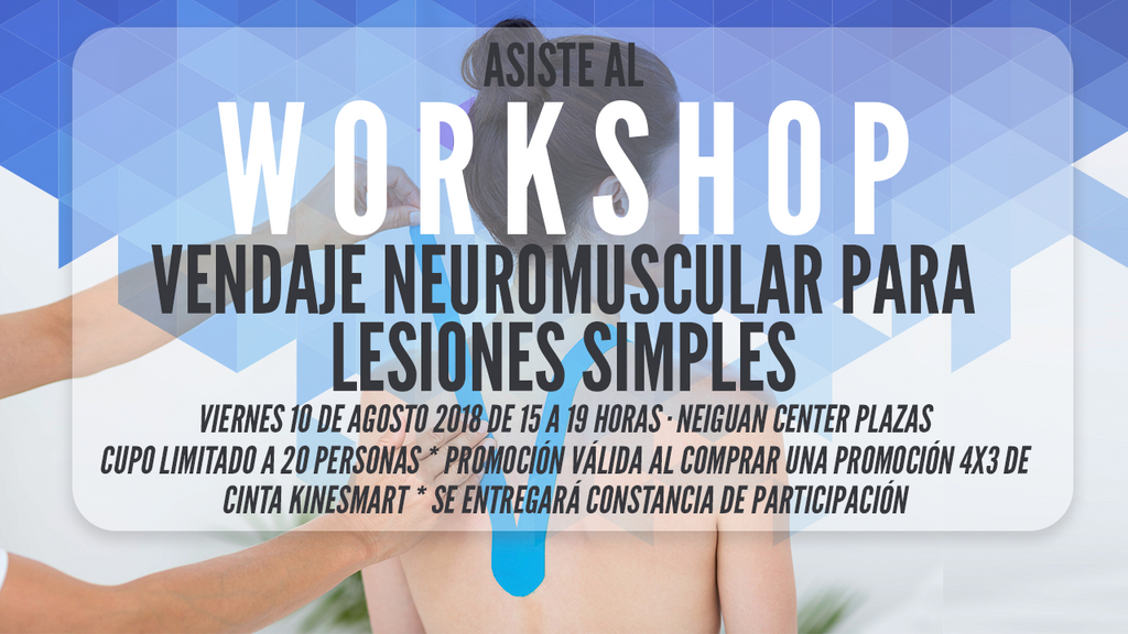 WORKSHOP - VENDAJE NEUROMUSCULAR