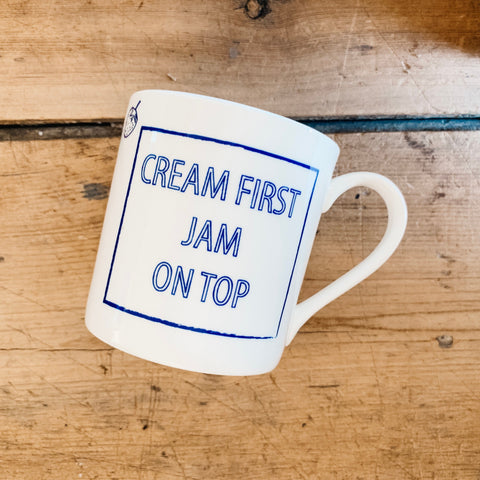 "Cobalt Quotes - ""Cream first jam on top"""