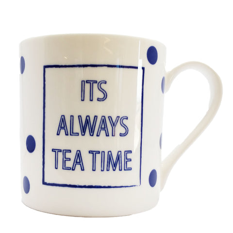 "Cobalt Quotes - ""It's Always Tea Time"""