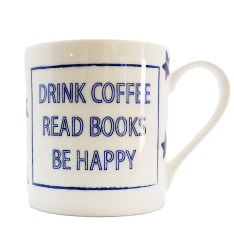 "Cobalt Quotes - ""Drink Coffee, Read Books, Be Happy"""