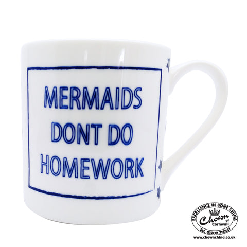 "Cobalt Quotes - ""Mermaids Don't Do Homework"""