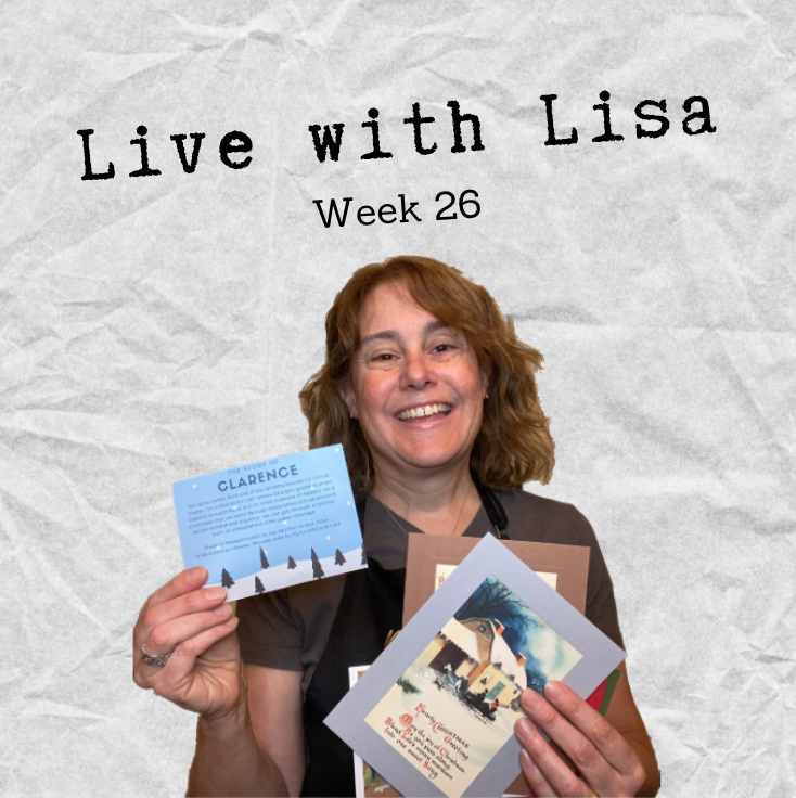 Live with Lisa Week 26: The Story of Clarence and Greetings From the Past-Plymouth Cards