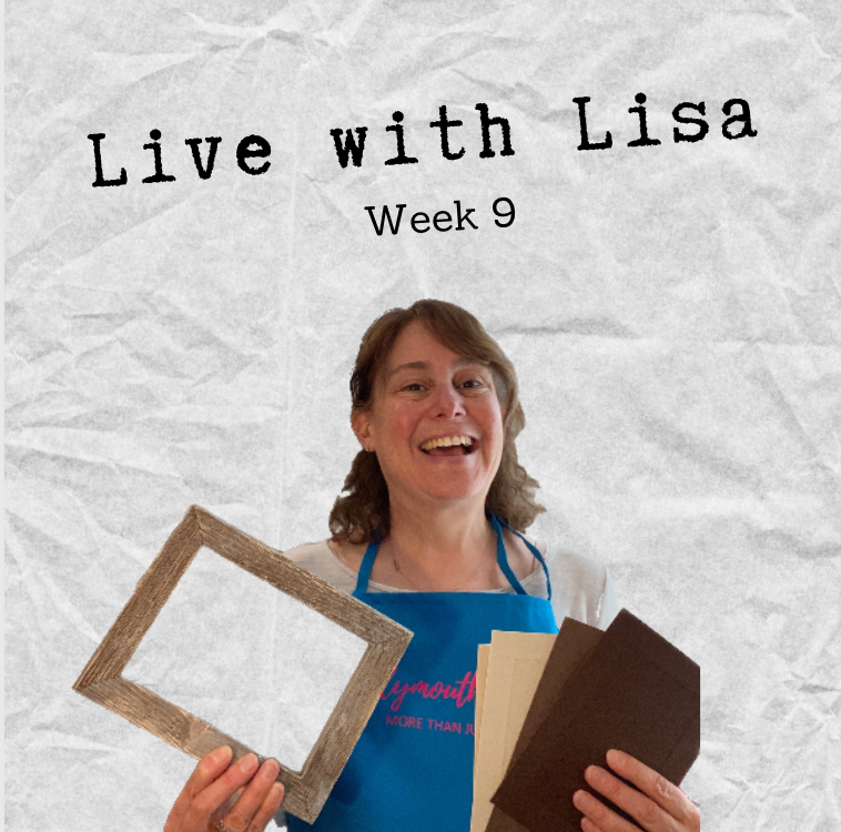 Live with Lisa Week 9: Brown Cards & Picture Frames-Plymouth Cards