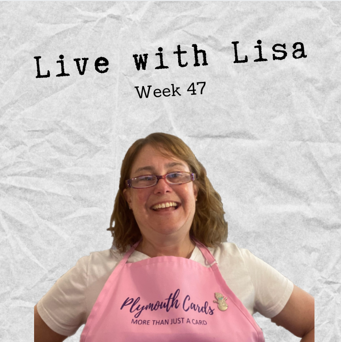 Live with Lisa Week 47: Greetings from the Past & Mother's Day!-Plymouth Cards
