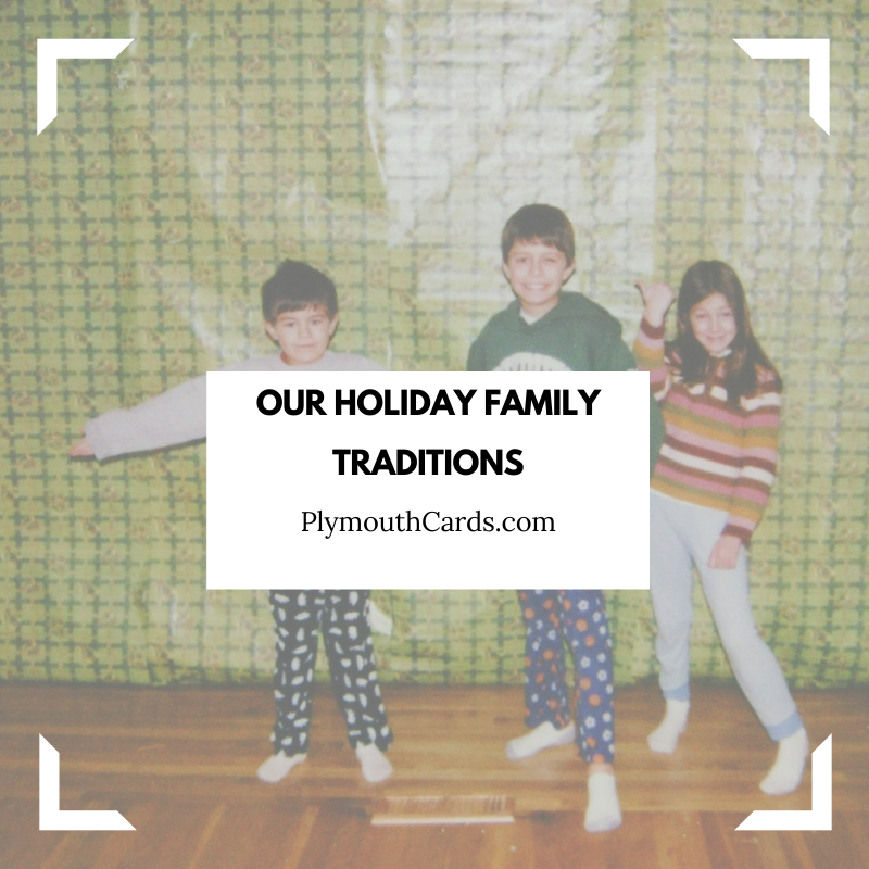 DiVasta Family Favorite Holiday Traditions-Plymouth Cards