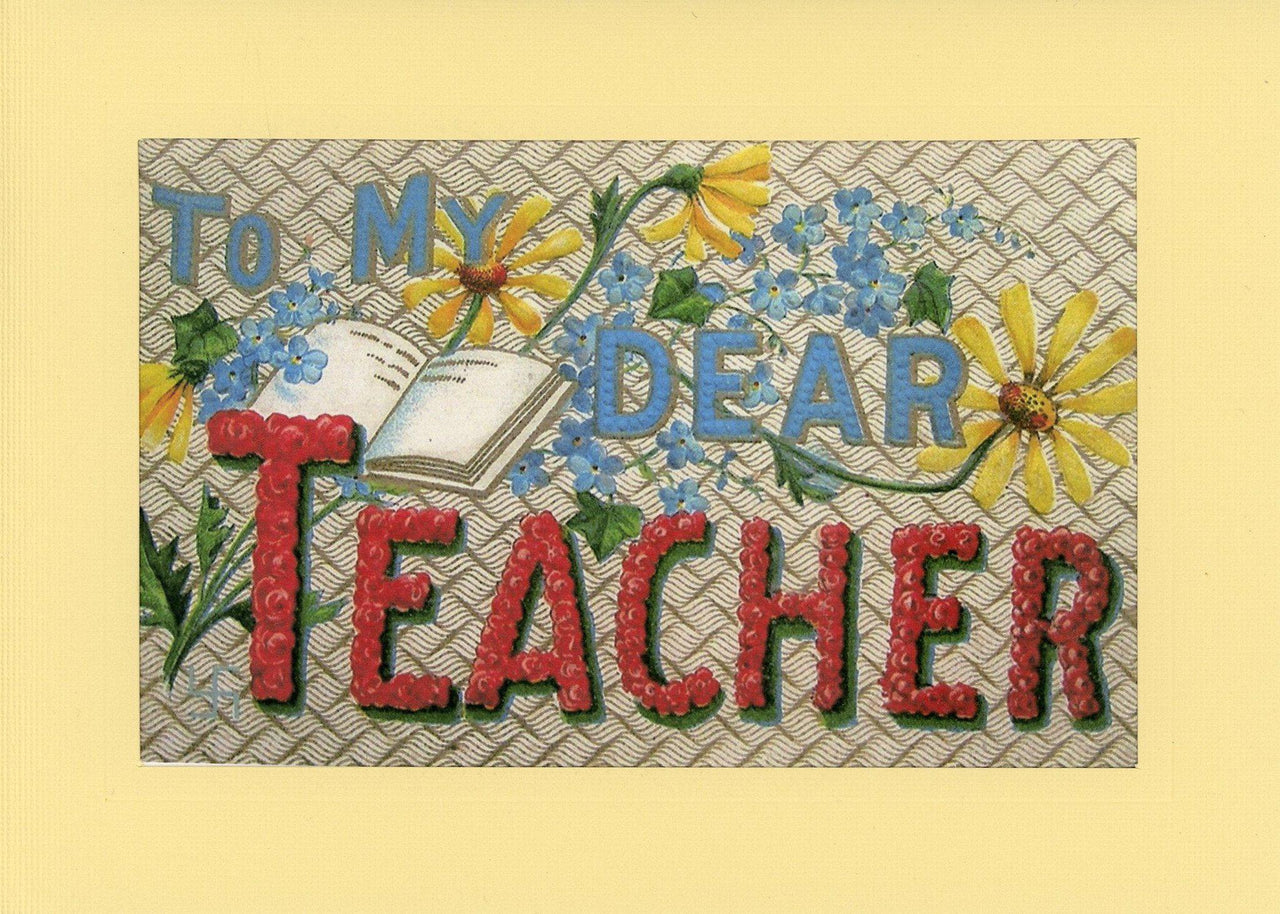 To My Dear Teacher - PLYMOUTH CARD COMPANY  - 1