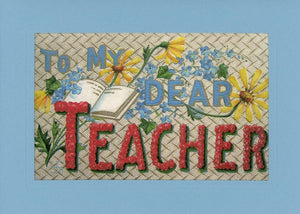 To My Dear Teacher-Greetings from the Past-Plymouth Cards