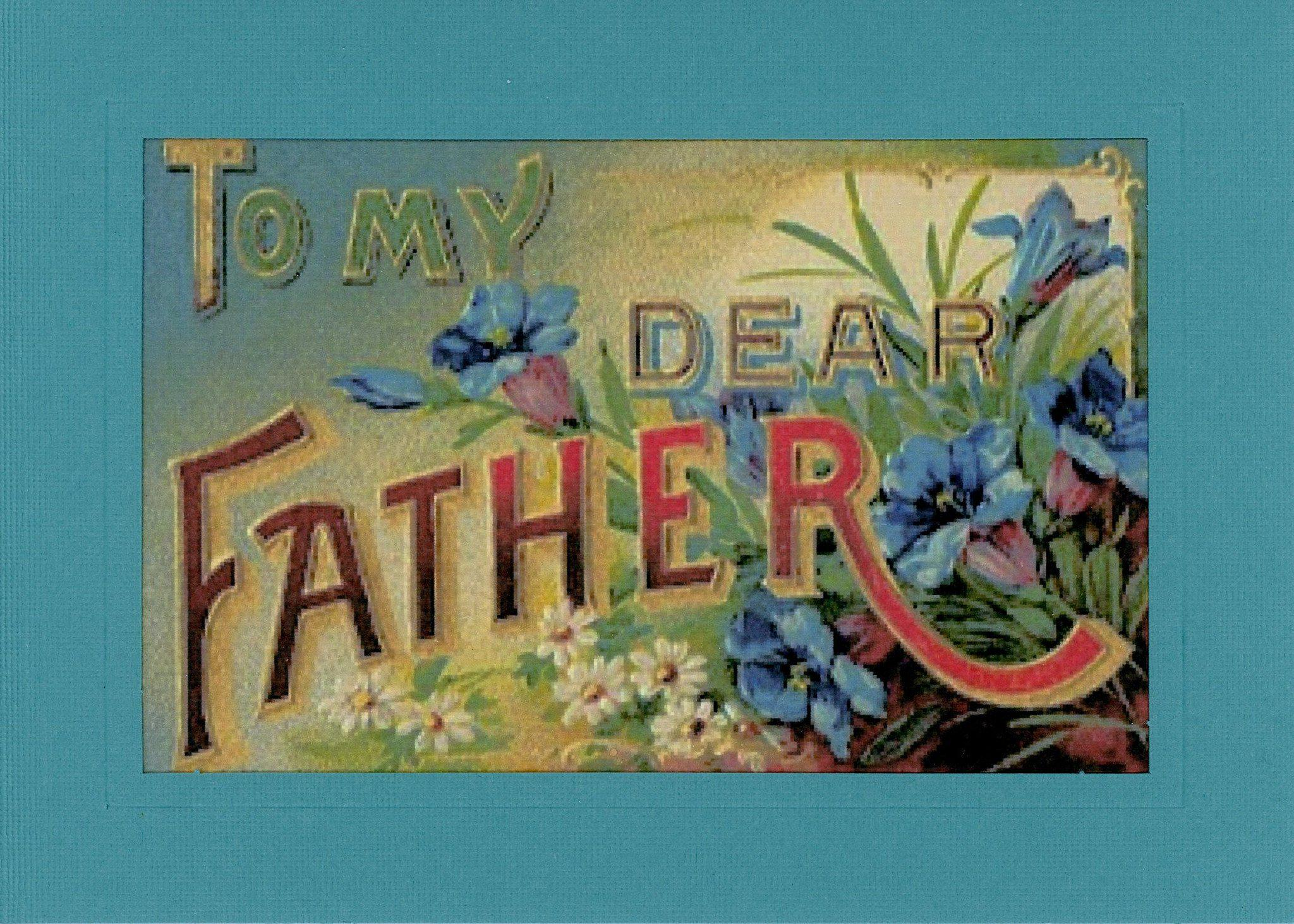 To My Dear Father-Greetings from the Past-Plymouth Cards
