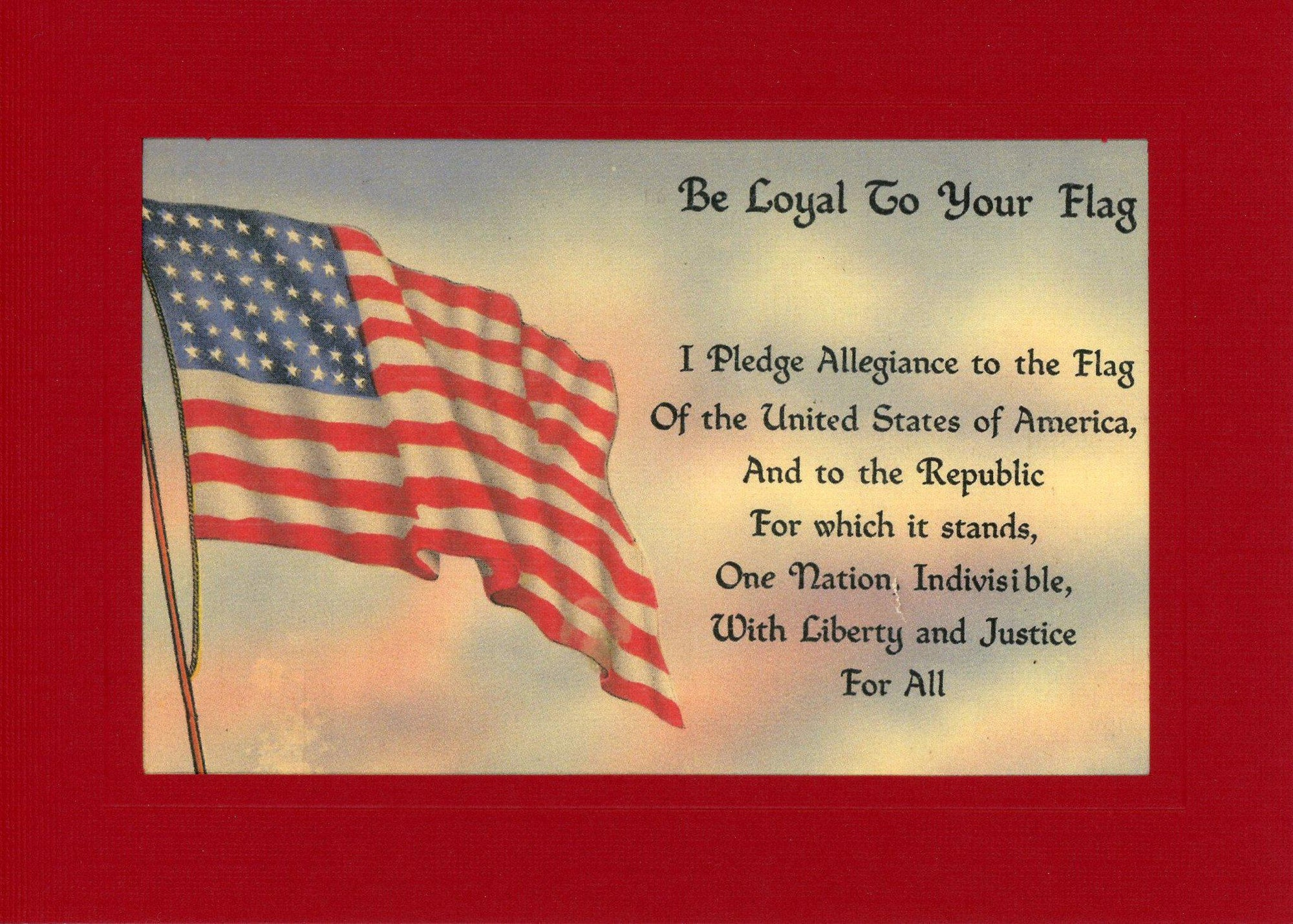 Be Loyal To Your Flag-Greetings from the Past-Plymouth Cards