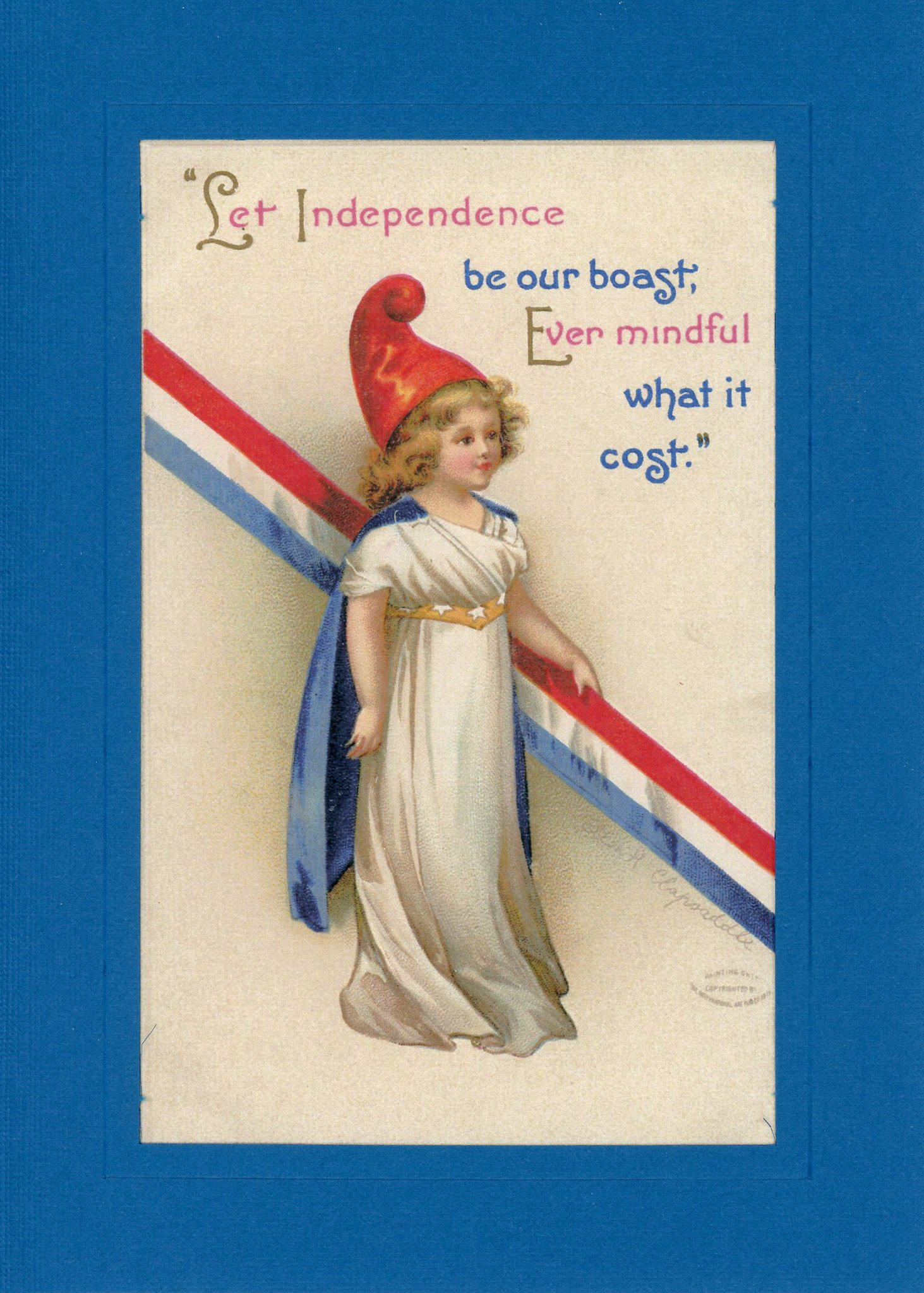 Let Independence Be-Greetings from the Past-Plymouth Cards