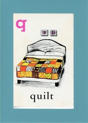 Q is for Quilt - PLYMOUTH CARD COMPANY  - 12