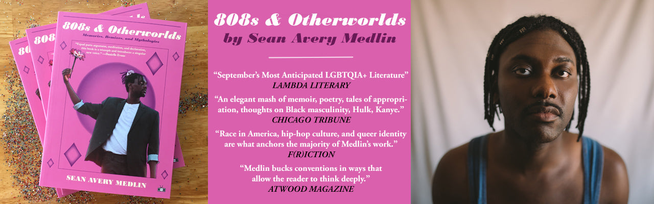 808S & OTHERWORLDS a collection of essays and poetry by Sean Avery Medlin