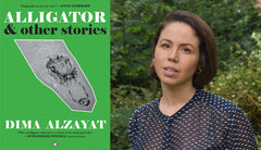 Dima Alzayat author of Alligator and Other Stories, Two Dollar Radio, 2020